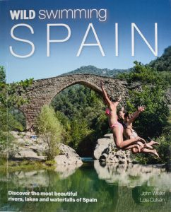 Holiday reading and planning: where to find the very best wild swims in Spain.