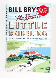 Holiday reading: rediscovering Britain with 'national treasure' Bill Bryson